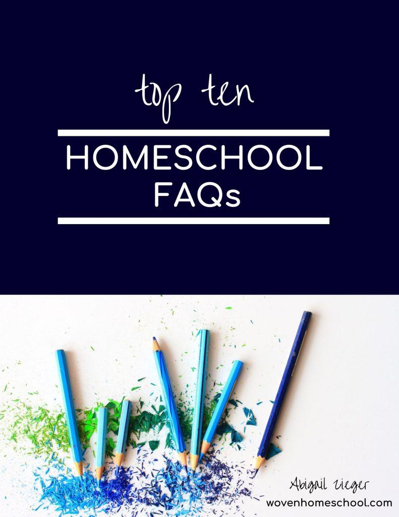 Top 10 Homeschool FAQs