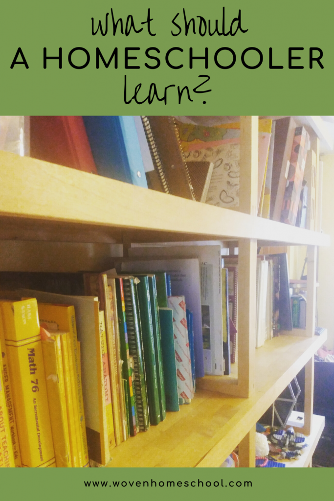 "Books on a shelf with the text ""what should a homeschooler learn?"""